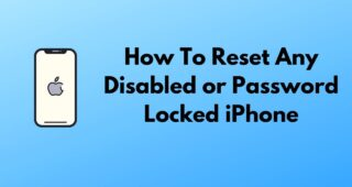 How to Factory Reset a Locked iPhone in 3 Simple Ways