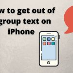 How to get out of a group text on iPhone