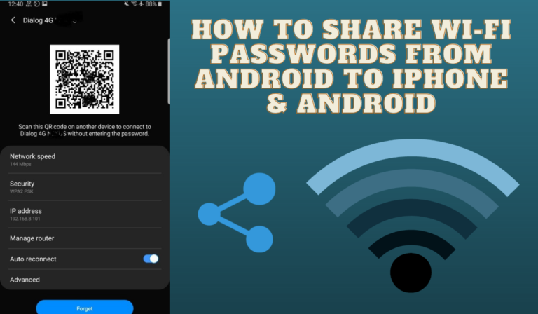 How to Share Wi-Fi Passwords From Android to iPhone & Android