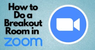 How to Do a Breakout Room in Zoom