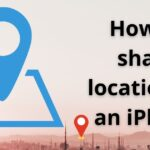 How to share location on an iPhone