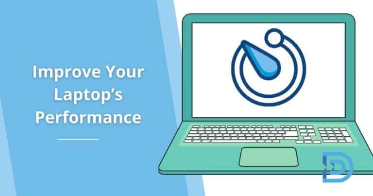 How to Improve Your Laptop's Performance