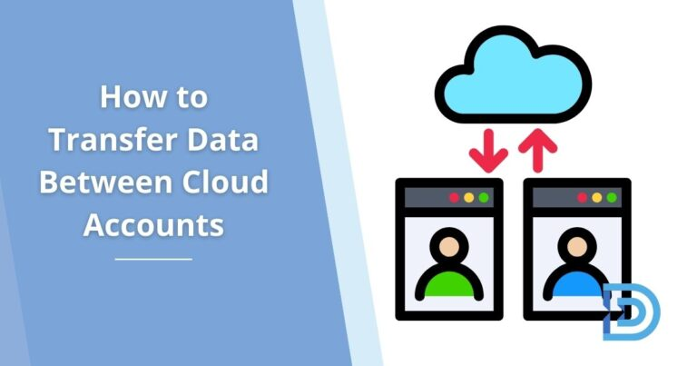 How to Transfer Data Between Cloud Accounts