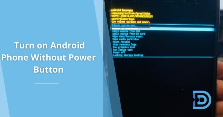 How to Turn on an Android Phone Without Broken Power Button