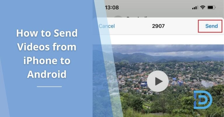 How to Send Videos from iPhone to Android