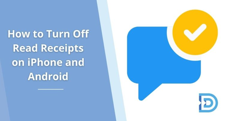 How to Turn Off Read Receipts on iPhone and Android