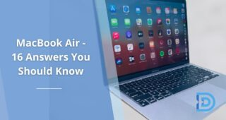 MacBook Air: 16 Answers You Should Know (For Beginners)