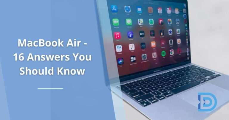 MacBook Air - 16 Answers You Should Know (For Beginners)
